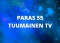 PARAS 55 TUUMAINEN TV